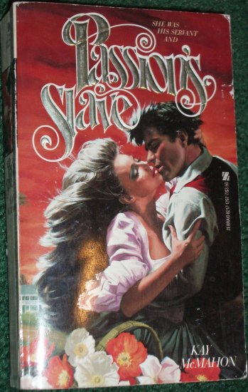 Passion's Slave by KAY McMAHON Zebra Historical Colonial Romance 1983 Hard to Find