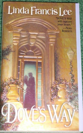 Dove's Way by LINDA FRANCIS LEE Historical Victorian Romance 2000 A Top Pick