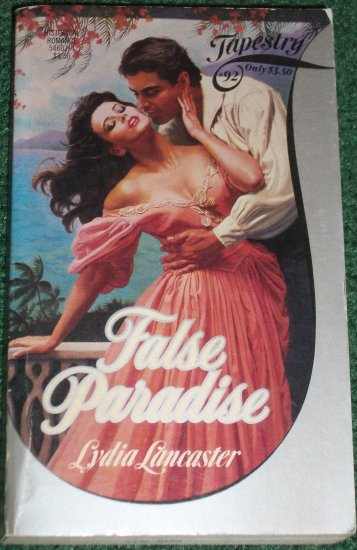 False Paradise by LYDIA LANCASTER Historical Romance 1986