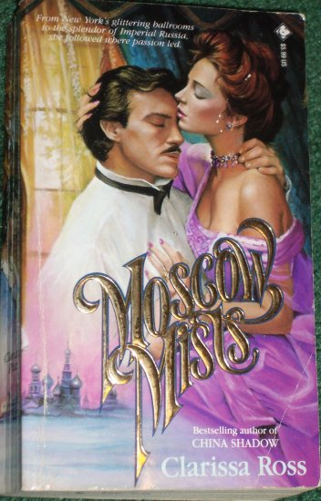 Moscow Mists by CLARISSA ROSS Historical Romance 1982
