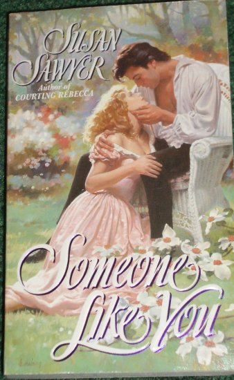 Someone Like You by SUSAN SAWYER Historical Victorian Romance 1996