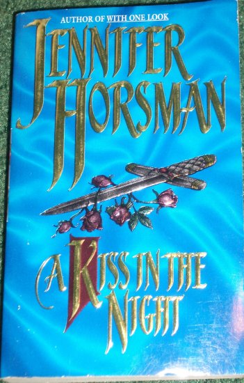 A Kiss in the Night by Jennifer Horsman Historical Medieval Knight Romance 1995