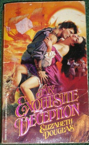 An Exquisite Deception by ELIZABETH DOUGLAS Historical Colonial Romance 1988