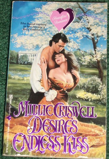 Desire's Endless Kiss by MILLIE CRISWELL Zebra Heartfire Historical Revolution Era Romance 1991