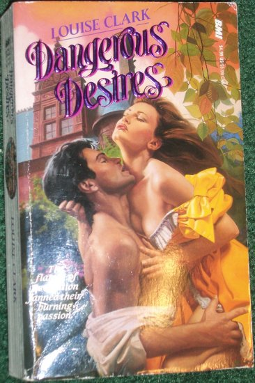Dangerous Desires by LOUISE CLARK Historical French Revolution Romance 1993