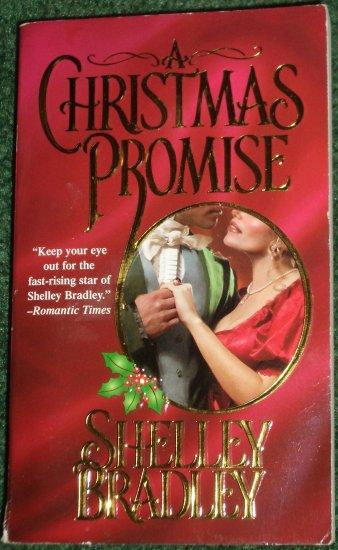 A Christmas Promise by SHELLEY BRADLEY A Zebra Historical Victorian Romance 2001