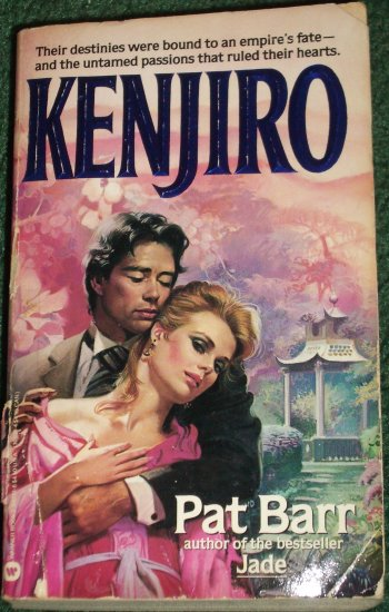 Kenjiro by PAT BARR Historical Interracial Romance 1985