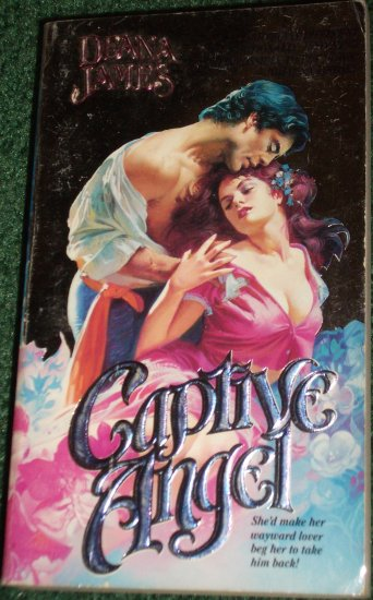 Captive Angel by DEANA JAMES Historical  Antebellum South Romance 1988