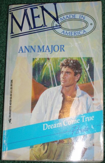 Dream Come True: Florida by ANN MAJOR Silhouette Romance Men Made in America #9