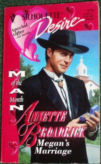 Megan's Marriage by ANNETTE BROADRICK Vintage Silhouette Desire #979 Feb96 Man of the Month