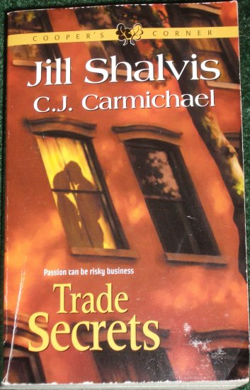 Trade Secrets by JILL SHALVIS and C.J. CARMICHAEL Anthology Romance 2003 Cooper's Corner