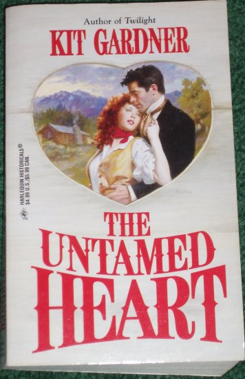 The Untamed Heart by KIT GARDNER Harlequin Historical Western Romance 1997