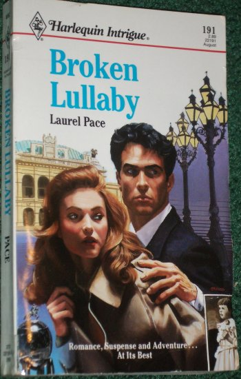 Broken Lullaby by LAUREL PACE Vintage Harlequin Intrigue #191 Aug92