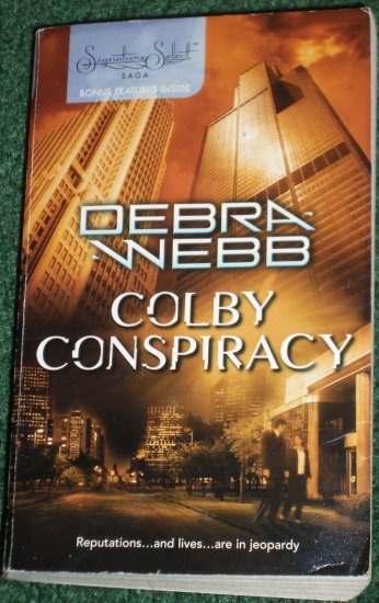 Colby Conspiracy by DEBRA WEBB Harlequin Signature Select Saga 2005