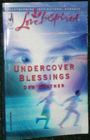 Undercover Blessings by DEB KASTNER Steeple Hill Love Inspired Christian Romance Jan05