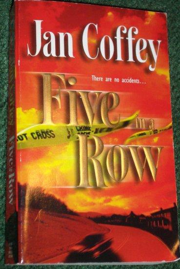 Five in a Row by JAN COFFEY Romantic Suspense 2005