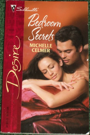 Bedroom Secrets by MICHELLE CELMER Silhouette Desire No 1656 May05