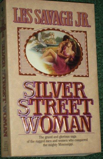 Silver Street Woman by LES SAVAGE, JR. Pioneer Saga 1995
