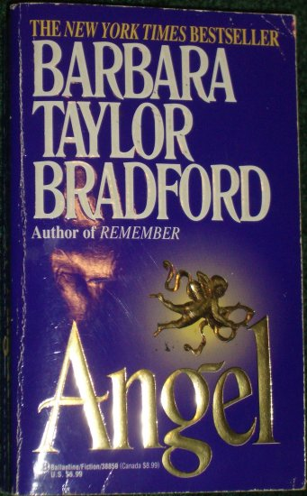 Angel by BARBARA TAYLOR BRADFORD Compassionate Drama of Four Unforgettable Lives PB 1995