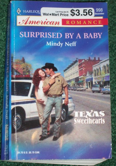 Surprised by a Baby by MINDY NEFF Harlequin American Romance No 998 Dec03 Texas Sweethearts