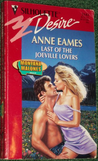 Last of the Joeville Lovers by ANNE EAMES Vintage Silhouette Desire #1142 May98 Montana Malones