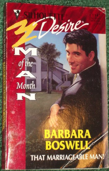 That Marriageable Man! by BARBARA BOSWELL Vintage Silhouette Desire #1147 Jun98 Man of the Month