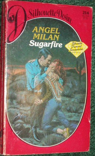 Sugarfire by ANGEL MILAN Vintage Silhouette Desire Romance #214 Jun85
