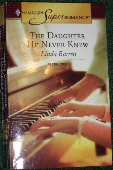 The Daughter He Never Knew by LINDA BARRETT Harlequin SuperRomance No 1289 Jun05 Pilgrim Cove