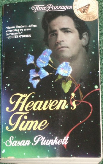 Heaven's Time by SUSAN PLUNKETT A Time Passages Historical Time Travel Romance 1998