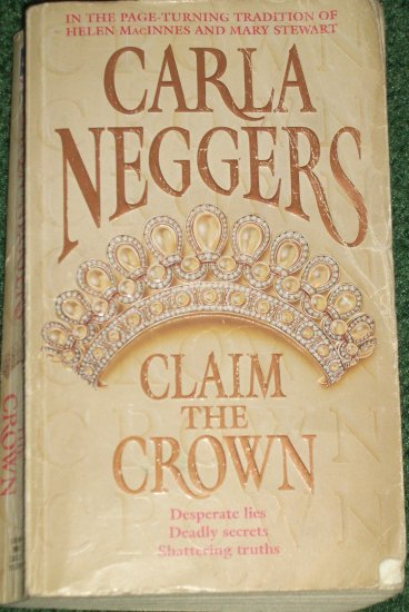 Claim the Crown by CARLA NEGGERS Romantic Suspense 1987