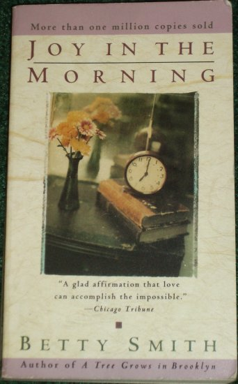 Joy in the Morning by BETTY SMITH 1920's Romance 1992