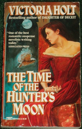 The Time of the Hunter's Moon by Victoria Holt Gothic Romantic Suspense 1992