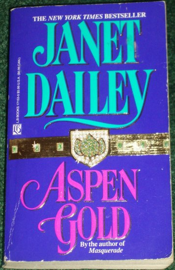 Aspen Gold by Janet Dailey Contemporary Romance 1992