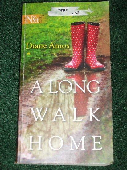 A Long Walk Home by DIANE AMOS A Harlequin NEXT Novel 2005