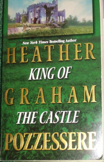 King of the Castle by HEATHER GRAHAM POZZESSERE Romance 1987