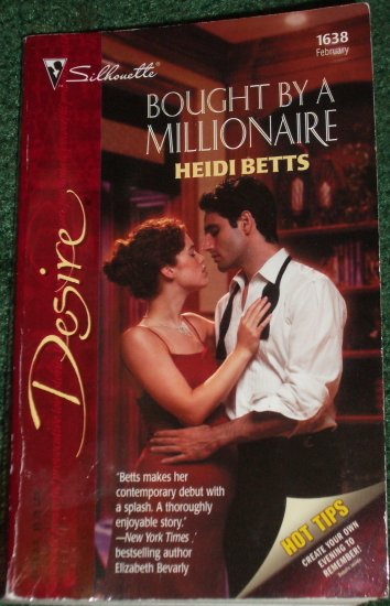 Bought by a Millionaire by HEIDI BETTS Silhouette Desire 1638 Feb05