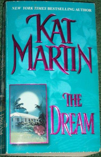 The Dream by KAT MARTIN Zebra Romantic Suspense PB 1995