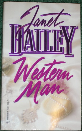 Western Man by Janet Dailey Harlequin Contemporary Western Romance 1983