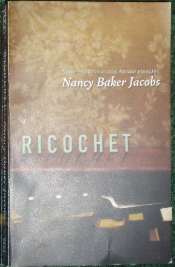 Ricochet by Nancy Baker Jacobs Cozy Mystery PB 2006 Mary Higgins Clark Award Finalist
