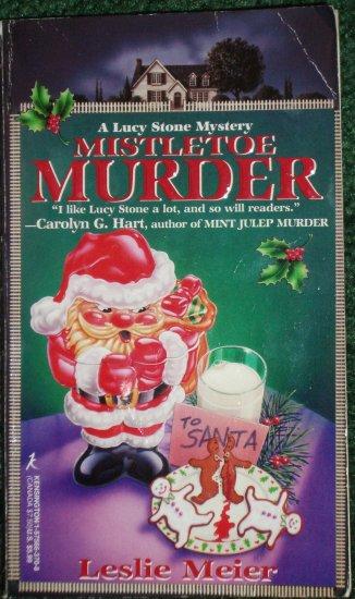 Mistletoe Murder by LESLIE MEIER A Lucy Stone Cozy Mystery PB Partners in Crime 1998