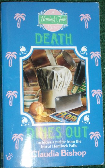 Death Dines Out by CLAUDIA BISHOP A Hemlock Falls Mystery PB 1997 Berkley Prime Crime
