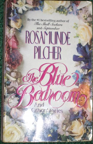 The Blue Bedroom by Rosamunde Pilcher Anthology 1990