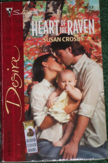 Heart of the Raven by SUSAN CROSBY Silhouette Desire 1653 May05 Behind Closed Doors