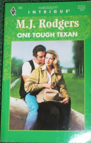 One Tough Texan by M.J. RODGERS Harlequin Intrigue 423 Jun97