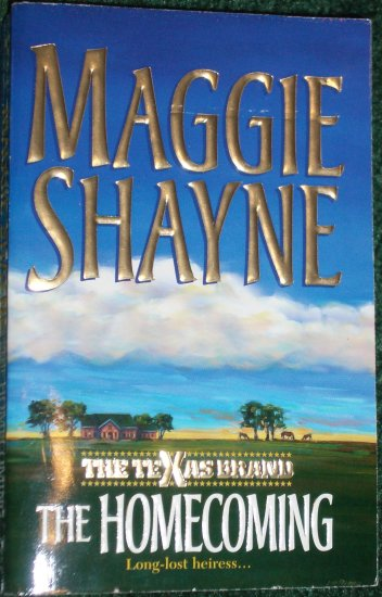 The Homecoming by MAGGIE SHAYNE Contemporary Western Romance 2001 The Texas Brand
