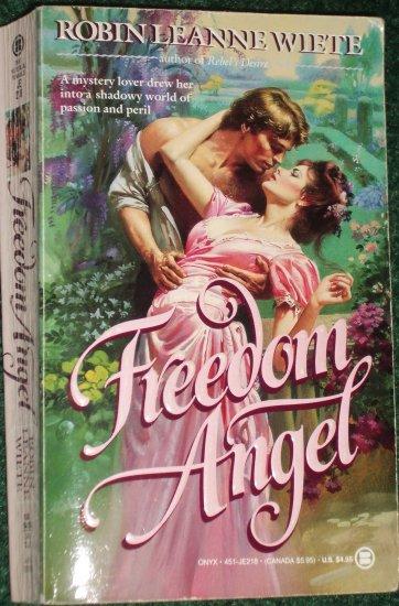 Freedom Angel by ROBIN LEANNE WIETE Historical Civil War Romance 1990