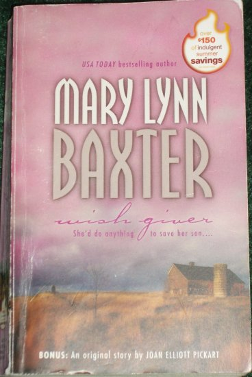 Wish Giver by MARY LYNN BAXTER Romance with Bonus Story 2003