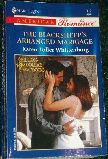 The Blacksheep's Arranged Marriage Karen Toller Whittenburg American Rom. Billion-Dollar Braddocks