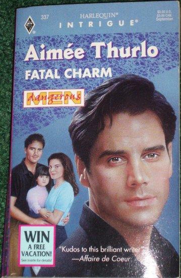 Fatal Charm by AIMEE THURLO Harlequin Intrigue 337 Sep95 Dangerous Men