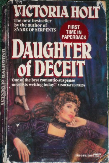 Daughter of Deceit by Victoria Holt Historical Gothic Romance 1992